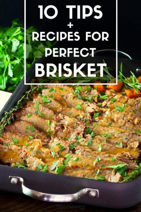 How to Cook Brisket - 10 Tips + Recipes for Perfect Brisket - Pinterest Pin on ToriAvey.com
