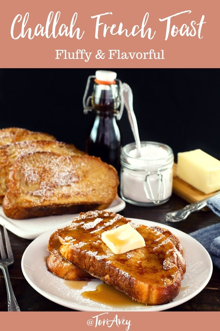 Challah French Toast - Learn to make fluffy delectable Challah French Toast with milk, banana, cinnamon, vanilla, sugar, & optional liqueur. #frenchtoast #challah #breakfast #brunch #brinner #TorisKitchen