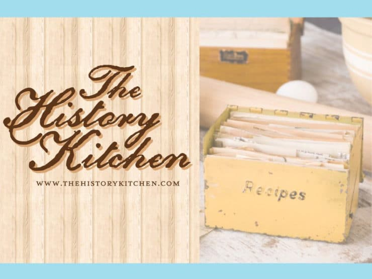 Announcing The History Kitchen!