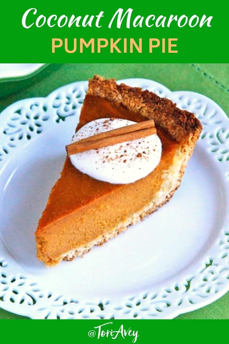 Coconut Macaroon Pumpkin Pie - Make a delicious gluten free, dairy free pumpkin pie with sweet coconut macaroon crust. Dairy free, gluten free recipe, tastes amazing! #thanksgiving #glutenfree #glutenfreepie #pumpkinpie #macaroon