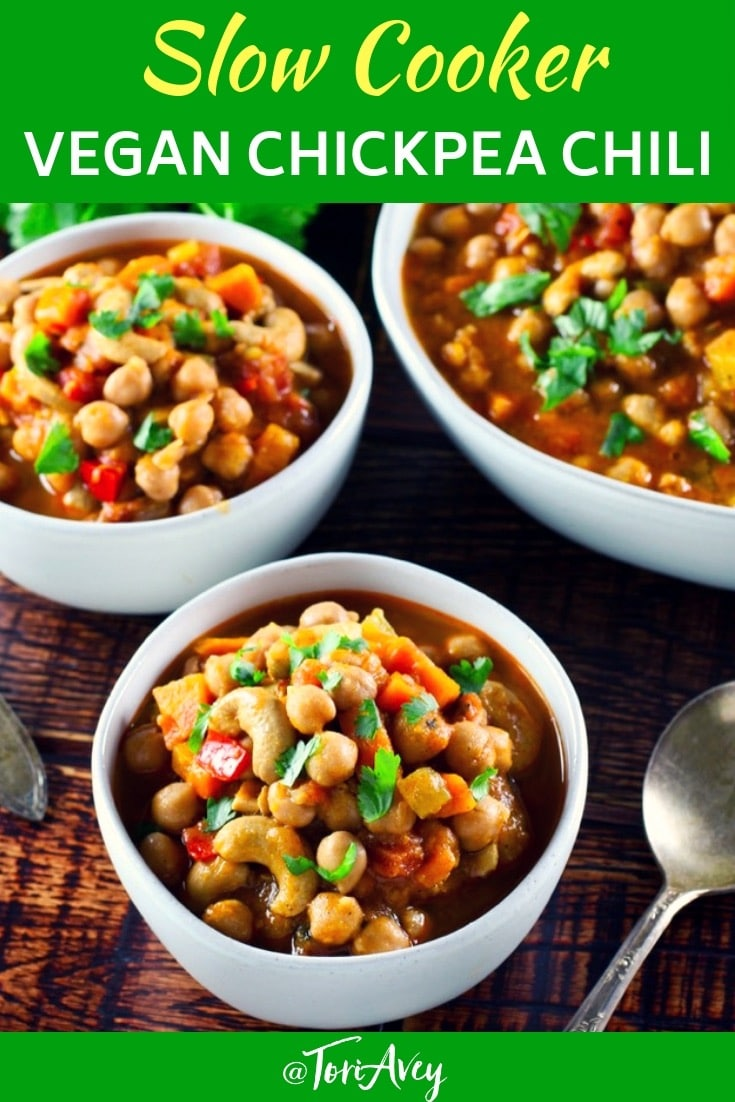 Slow Cooker Vegan Chickpea Chili - Healthy comfort food you can feel good about. Garbanzo beans, sweet potatoes, cashews and spices. #vegan #chili #chickpea #cashews #vegetarian #slowcooker #healthy #sweetpotatoes #comfortfood #garbanzobeans #ToriAvey #TorisKitchen