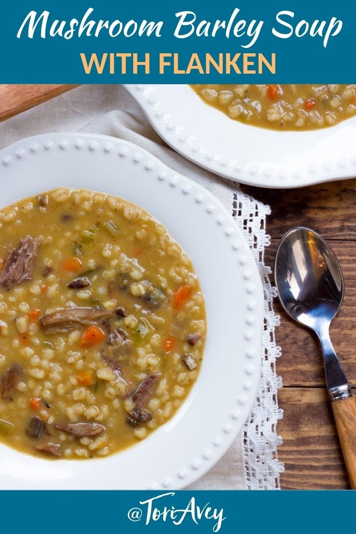 Mushroom Barley Soup with Flanken - Homemade Jewish Deli-Style Beef Soup. Savory, Hearty, and Comforting. #mushroom #barley #soup #flanken #jewishrecipe #comfortfood