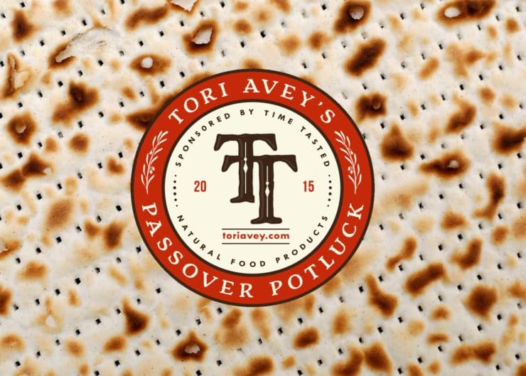 Tori Avey's Passover Potluck 2015 - Sponsored by Time Tasted Natural Food Products