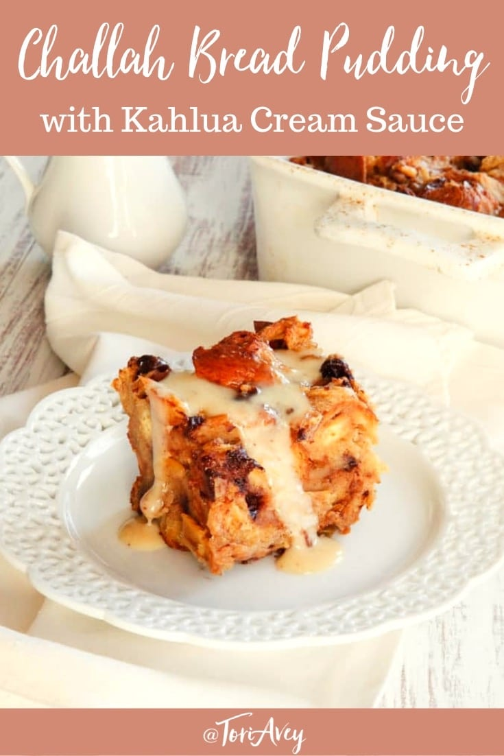 Challah Bread Pudding with Kahlua Cream Sauce Recipe - A rich and decadent bread pudding recipe featuring eggy challah, raisins or chocolate chips, and luscious Kahlua cream sauce. My
