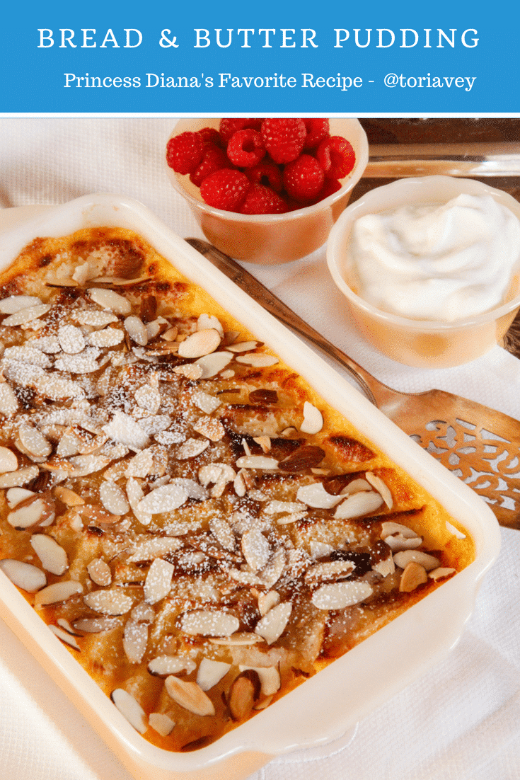 Princess Diana's Favorite Bread & Butter Pudding - Celebrate Princess Diana with her favorite treat, a cross between bread pudding and creme brûlée. A decadent dessert fit for a princess!