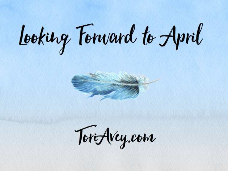 Looking Forward To April - Tori's Picks for April 2016