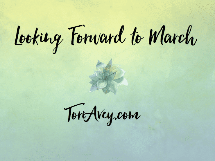 Looking Forward to March - Tori's Picks for March 2016