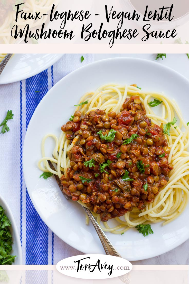 "Recipe for flavorful, healthy Vegan Lentil Mushroom ""Faux""-lognese - Meatless pasta sauce with lentils, mushrooms, fire-roasted tomatoes and spices. 