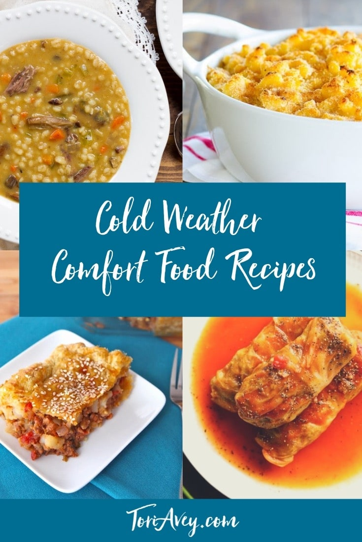 Cold Weather Comfort Food Meals - Hearty recipes to help get you through the long cold winter. #comfortfood #soups #stews #heartyrecipes #TorisKitchen