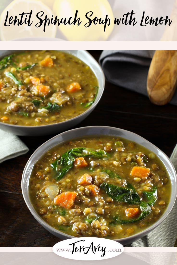 Lentil Spinach Soup with Lemon - quick, easy and healthy one pot vegan meal. Hearty and filling.   ToriAvey.com #soup #healthy #lentils #lemon #easyrecipe #vegetarian #cleaneating #kosher #vegan #lightenup #vegan #hearthealthy #flavor #spinach #eatyourgreens #veganprotein #carrots #coldweathercooking