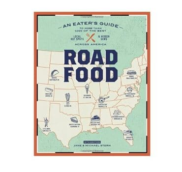 Roadfood: An Eater's Guide to Hidden Gems Across America