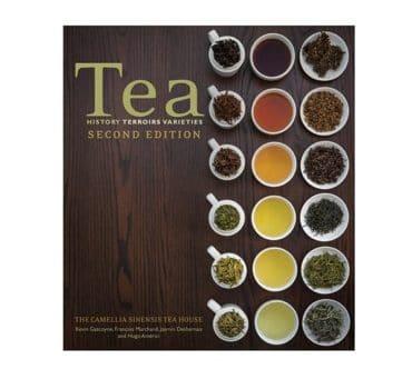 Tea: History, Terroirs, Varieties, Second Edition
