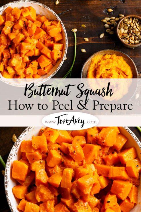 Butternut Squash - How to Peel & Prepare Pinterest Pin on ToriAvey.com