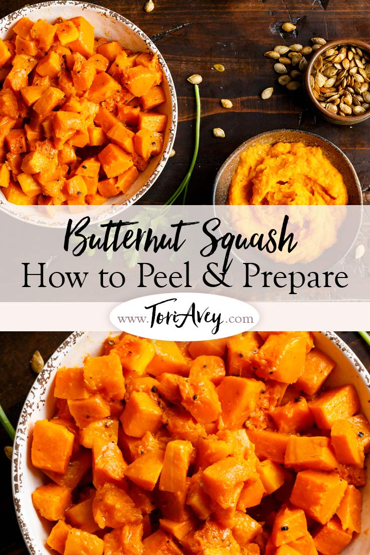 Butternut Squash - How to Peel & Prepare Pinterest Pin on ToriAvey.com