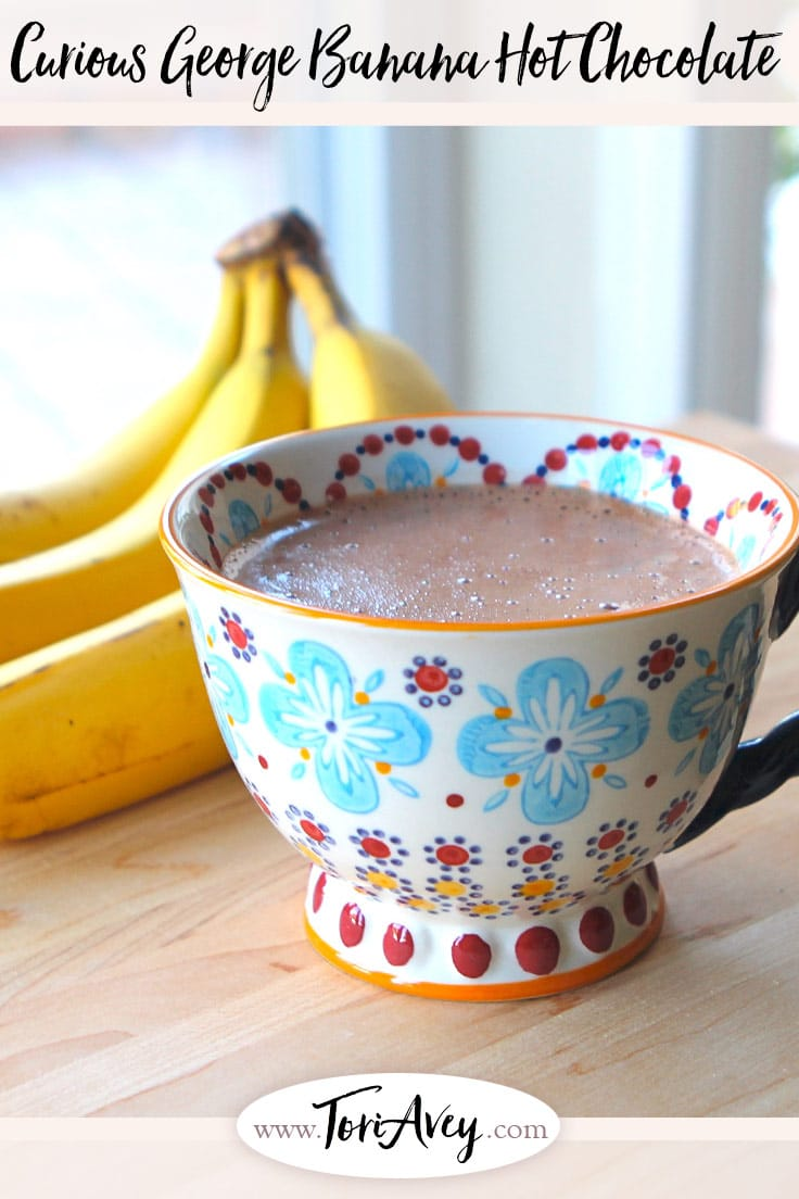 Curious George Banana Hot Chocolate - Curious George was almost lost to World War II. Learn about the Journey that Saved Curious George and try my recipe for Banana Hot Chocolate.   ToriAvey.com #CuriousGeorge #bananas #hotchocolate #kidsinthekitchen #TorisKitchen
