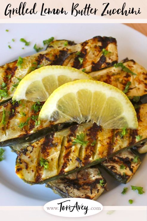 Grilled Lemon Butter Zucchini Pinterest Pin on ToriAvey.com