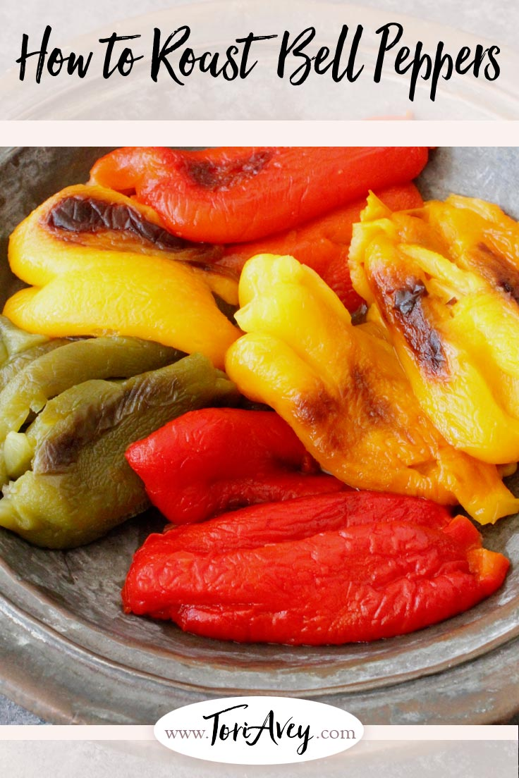 How to Roast Bell Peppers - Easy methods to make soft, smoky roasted bell peppers - with your oven or broiler, gas stovetop, grill or open flame. Seeding, peeling, tutorial. | ToriAvey.com #roasted #bellpeppers #smoky #sidedish #grilling #appetizer #TorisKitchen