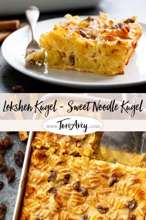Sweet Lokshen Kugel Pinterest Pin on ToriAvey.com