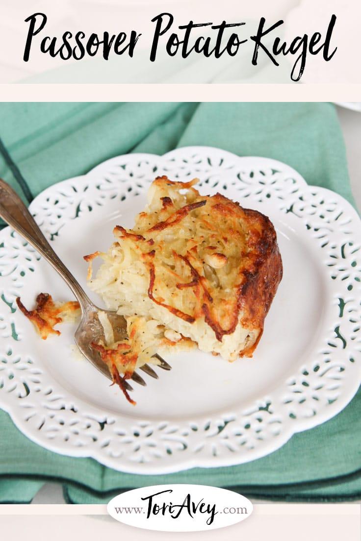 Passover Potato Kugel - Easy, delicious recipe for potato kugel. Crispy and golden on the outside, fluffy on the inside. Kosher for Passover. | ToriAvey.com #Passover #potatoes #kugel #sidedish #Seder #TorisKitchen