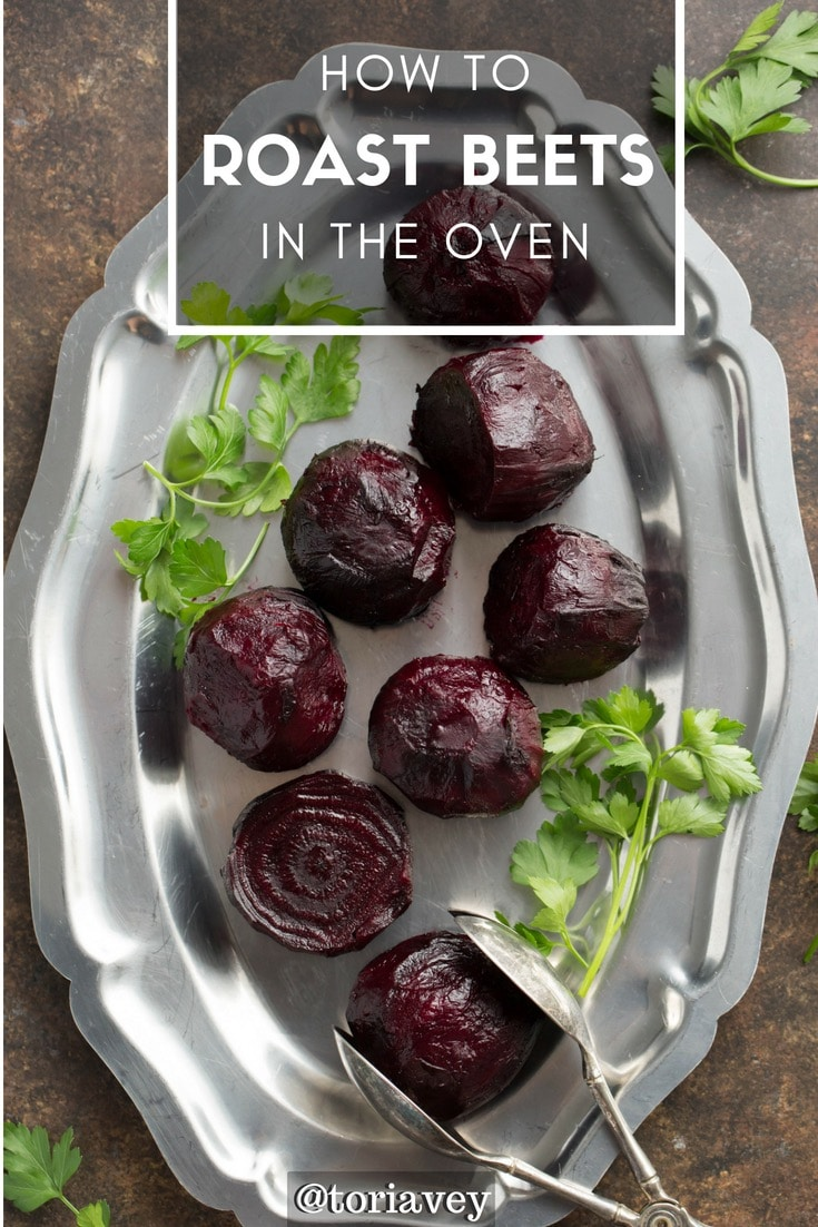 How to Roast Beets - Recipe, Photo and Video Tutorial for Roasting Beetroot. Simple oven roasting method with step-by-step instructions. | ToriAvey.com #beets #beetroot #rootvegetables #eatyourveggies #veggies #rootveggies #vegan #healthy #natural #lightenup #hearthealthy #roasted #ovenroasting #easyrecipe #kosher #nutrition #cleaneating #sidedish #vegetarian #colordiet
