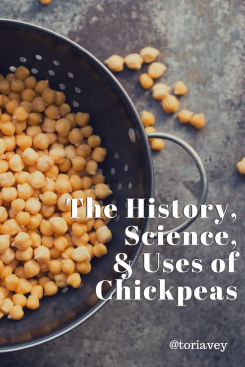 The History, Science, and Uses of Chickpeas Pinterest Pin on ToriAvey.com