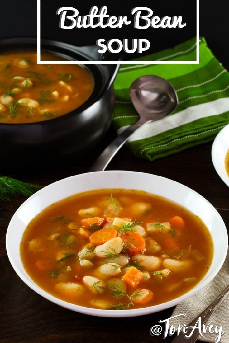 Butter Bean Soup - Soup with butter beans (aka mature lima beans), carrots, celery, and fresh dill in a flavorful vegan broth. | ToriAvey.com #toriskitchen #parve #kosher #vegan #vegetarian #limabeans #soup #healthy