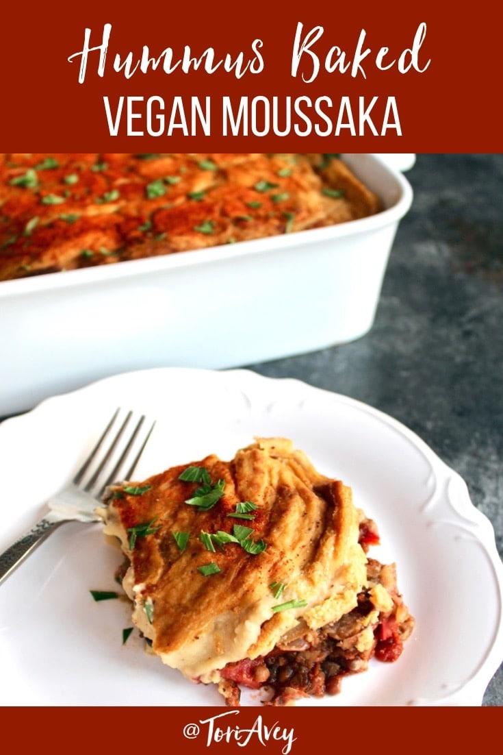 Hummus Baked Vegan Moussaka - Hearty Vegan Entree. A crave-worthy vegan casserole with layers of flavorful roasted vegetables, a lentil-mushroom filling, and a delectable baked hummus topping.   Tori Avey #vegan #moussaka #casserole #roastedvegetables #hummus #vegetarian #meatless #roshhashanah #sukkot #yomkippurbreakfast