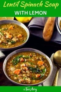 Lentil Spinach Soup with Lemon Pinterest Pin on ToriAvey.com