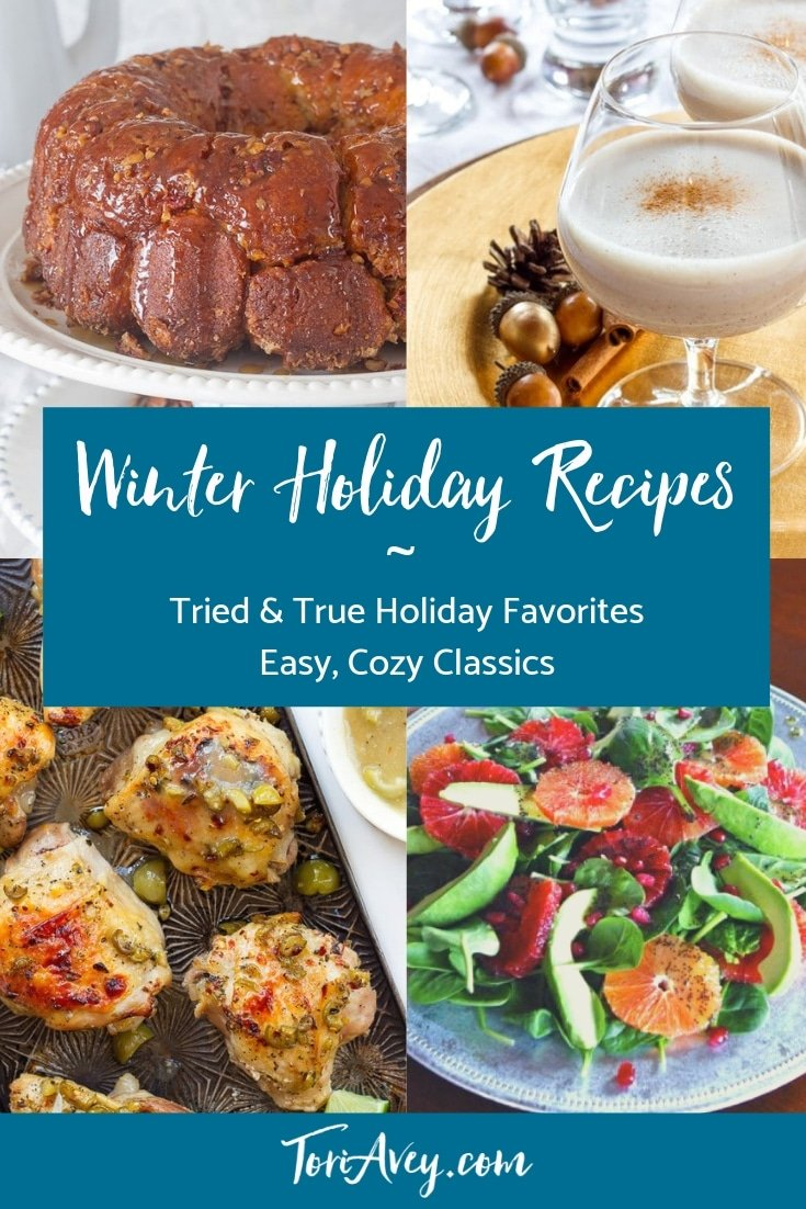 Winter Holiday Recipe Roundup - Delicious ideas for all of your winter holiday celebrations. #winterholidays #potluck #holidays #comfortfood #celebration #TorisKitchen